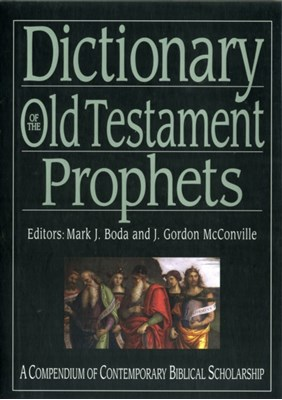 Dictionary of the Old Testament: Prophets  9781844745814