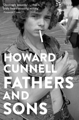 Fathers and Sons Howard Cunnell 9781509812448