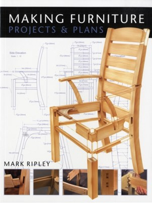 Making Furniture Mark Ripley 9781861085603