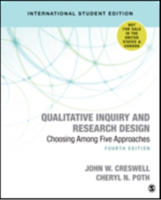 Qualitative Inquiry and Research Design (International Student Edition) Cheryl N. Poth, John W. Creswell 9781506361178