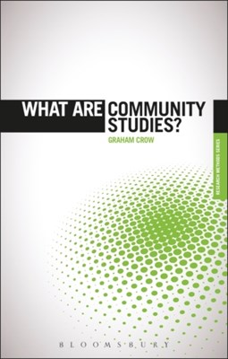 What are Community Studies? Graham (Professor Crow, Prof. Graham (Professor Crow 9781849665957