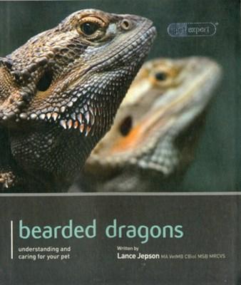 Bearded Dragon - Pet Expert Lance Jepson 9781907337154