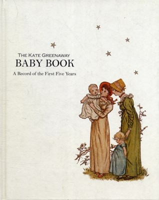 Kate Greenaway Baby Book, The  9781873329429