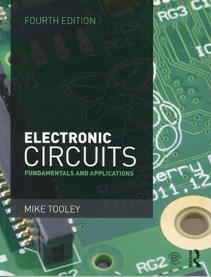 Electronic Circuits Mike Tooley 9781138828926
