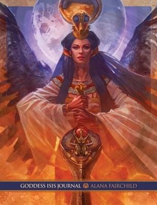 Goddess Isis Journal Alana (Alana Fairchild) Fairchild 9781925538168