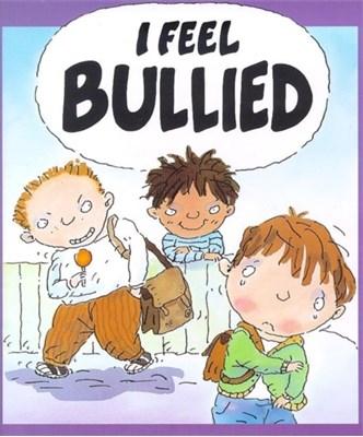 Your Feelings: I Feel Bullied Jen Green 9780750225762