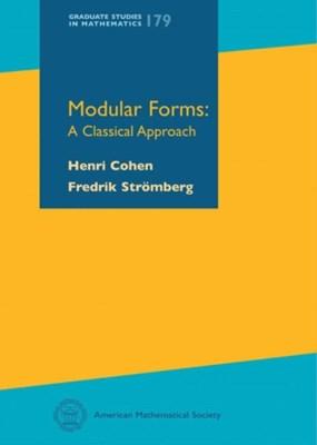 Modular Forms Fredrik Stromberg, Henri Cohen 9780821849477