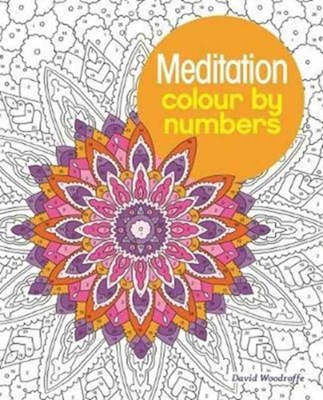 Meditation Colour by Numbers Arpad Olbey 9781784287689