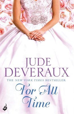 For All Time: Nantucket Brides Book 2 (A completely enthralling summer read) Jude Deveraux 9781472211408