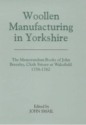 Woollen Manufacturing in Yorkshire  9780902122888