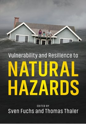 Vulnerability and Resilience to Natural Hazards  9781107154896