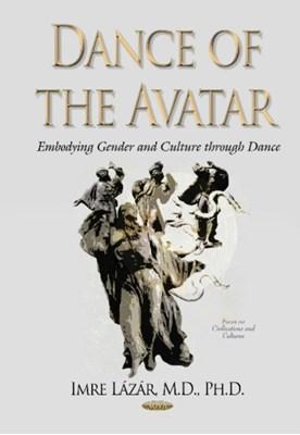 Dance of the Avatar Imre Lazar 9781634830966