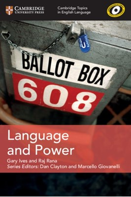 Language and Power Raj Rana, Gary Ives 9781108402132