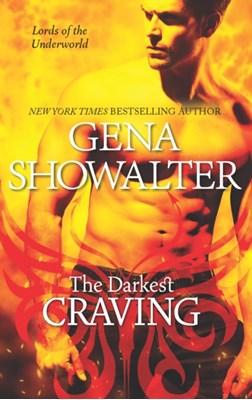 The Darkest Craving Gena Showalter 9781848452374