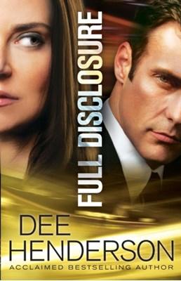 Full Disclosure Dee Henderson 9780764210891