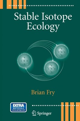 Stable Isotope Ecology Brian Fry 9781489993595