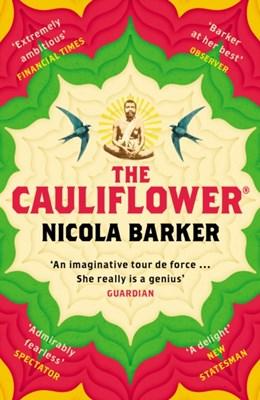 The Cauliflower (R) Nicola Barker 9780099510529