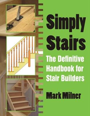 Simply Stairs Mark Milner 9781849951494