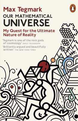 Our Mathematical Universe Max Tegmark 9780241954638