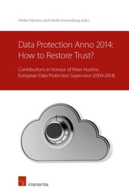 Data Protection anno 2014: How to Restore Trust?  9781780682136