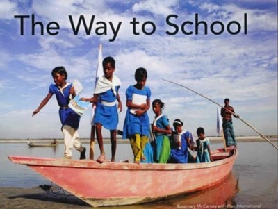 The Way to School Rosemary McCarney 9781780263434