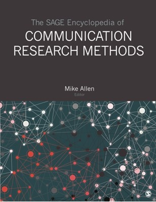 The SAGE Encyclopedia of Communication Research Methods  9781483381435