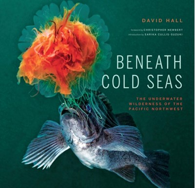 Beneath Cold Seas Sarika Cullis-Suzuki, Christopher Newbert, David Hall 9781887354905