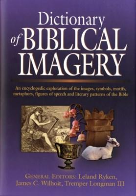 Dictionary of Biblical Imagery Leland Ryken 9780851117539