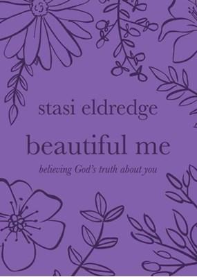 Beautiful Me Stasi Eldredge 9781434709943