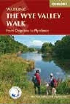 The Wye Valley Walk The Wye Valley Walk Partnership 9781852846251