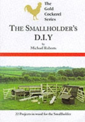 Smallholders D-I-Y Michael Roberts 9780947870171