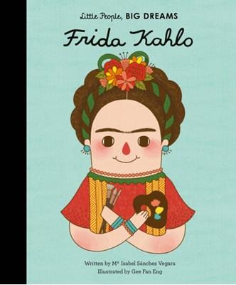 Frida Kahlo Isabel Sanchez Vegara, Eng Gee Fan, Maria Isabel Sanchez Vegara 9781847807700