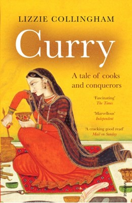 Curry Lizzie Collingham 9780099437864