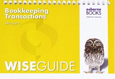 AAT Bookkeeping Transactions - Wise Guide  9781911198017