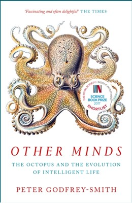 Other Minds Peter Godfrey-Smith 9780008226299