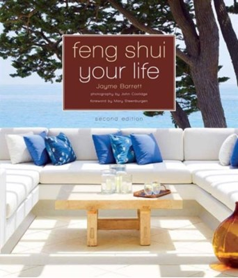 Feng Shui Your Life Jayme Barrett 9781402797125