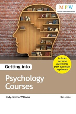 Getting into Psychology Courses Jody-Helena Williams 9781911067740