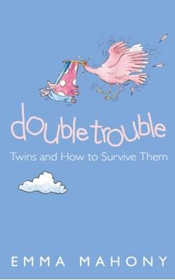 Double Trouble Emma Mahony 9780007153985