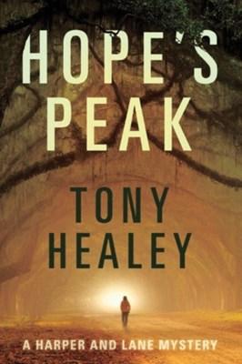 Hope's Peak Tony Healey 9781503940956