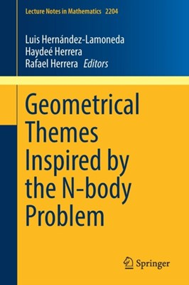 Geometrical Themes Inspired by the N-body Problem  9783319714271