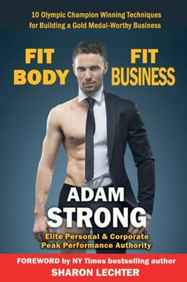 Fit Body - Fit Business Adam Strong 9781911425151