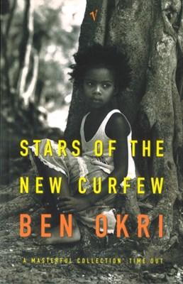 Stars Of The New Curfew Ben Okri 9780099283881