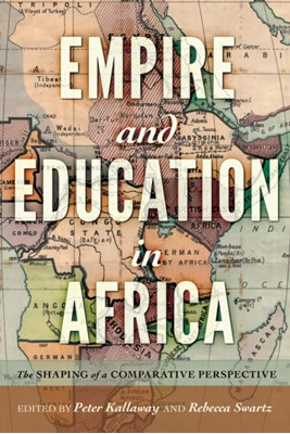 Empire and Education in Africa  9781433133473
