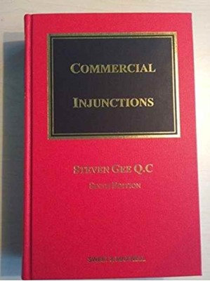 Commercial Injunctions Steven Gee 9781847036131
