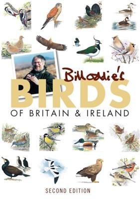 Bill Oddie's Birds of Britain and Ireland Bill Oddie 9781780092454