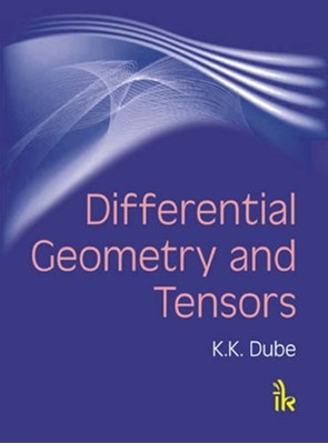 Differential Geometry and Tensors K.K. Dube 9789380026589