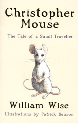 Christopher Mouse William Wise 9780747571452