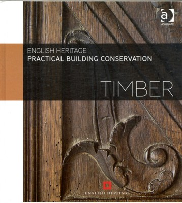 Practical Building Conservation: Timber English Heritage 9780754645542