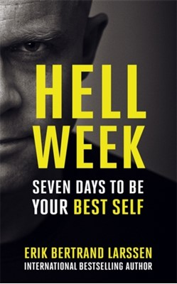 Hell Week Erik Bertrand Larssen 9781473649057