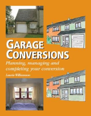 Garage Conversions Laurie Williamson 9781861268747